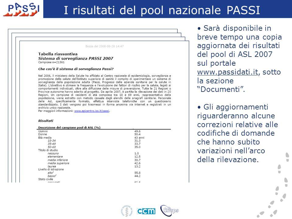 Sarà disponibile in breve tempo una copia aggiornata dei risultati del pool di ASL 2007 sul portale www.passidati.it, sotto la sezione Documenti. Gli