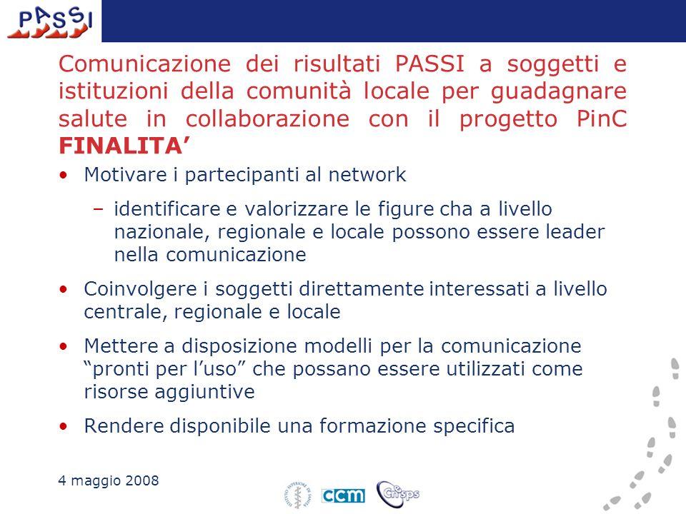 Comunicazione dei risultati PASSI a soggetti e istituzioni della comunità locale per guadagnare salute in collaborazione con il progetto PinC FINALITA