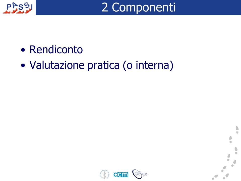 2 Componenti Rendiconto Valutazione pratica (o interna)