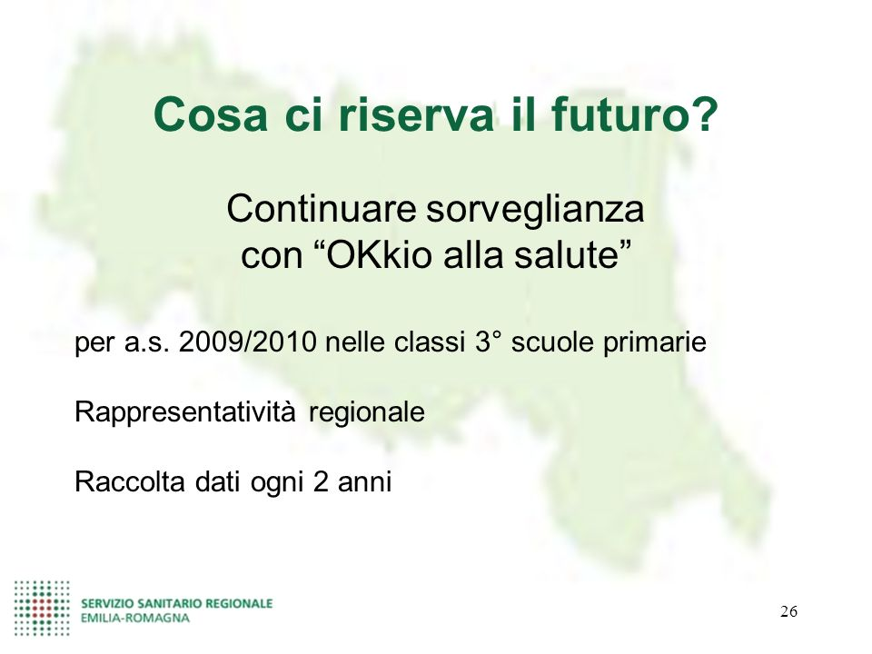 26 Cosa ci riserva il futuro? Continuare sorveglianza con OKkio alla salute per a.s. 2009/2010 nelle classi 3° scuole primarie Rappresentatività regio
