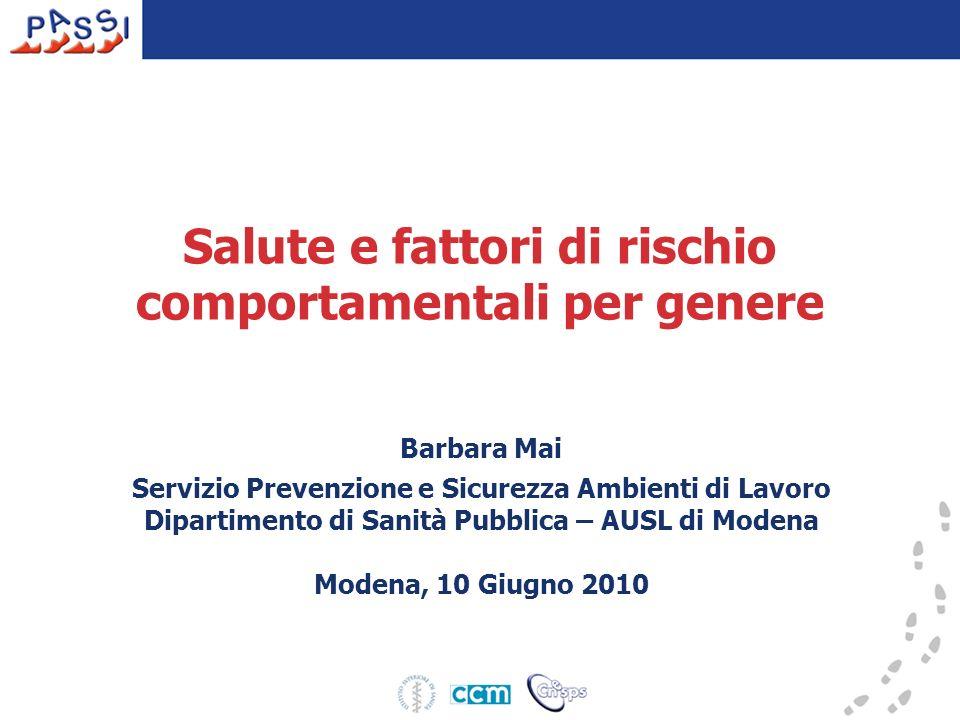 Pressione arteriosa Non differenze di genere per la misurazione della pressione e per lipertensione dichiarata PASSI 2008 – Provincia di Modena