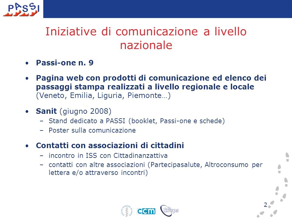 2 Iniziative di comunicazione a livello nazionale Passi-one n.