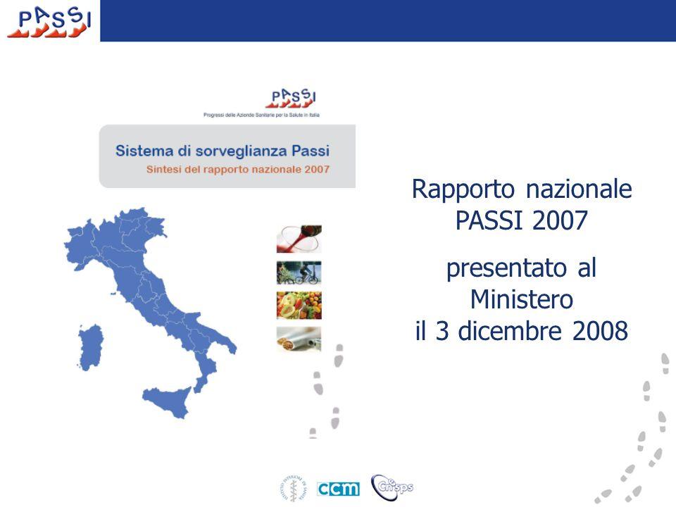 Rapporto nazionale PASSI 2007 presentato al Ministero il 3 dicembre 2008