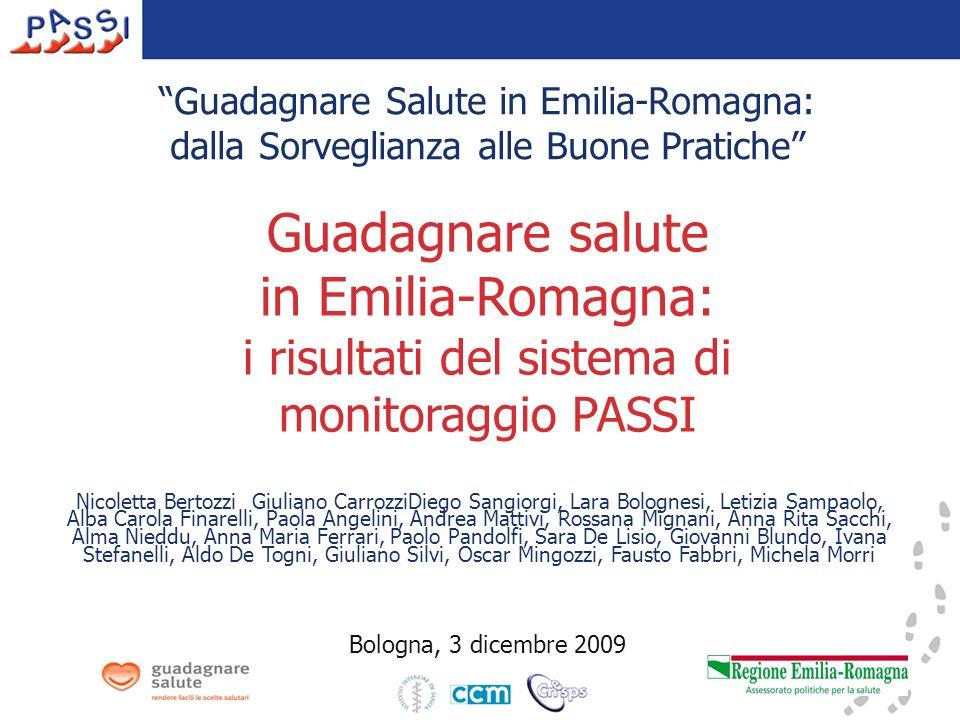 Guadagnare Salute in Emilia-Romagna: dalla Sorveglianza alle Buone Pratiche Nicoletta Bertozzi Giuliano CarrozziDiego Sangiorgi, Lara Bolognesi, Letiz