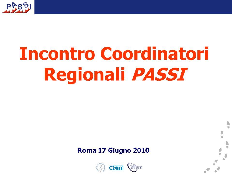 Incontro Coordinatori Regionali PASSI Roma 17 Giugno 2010