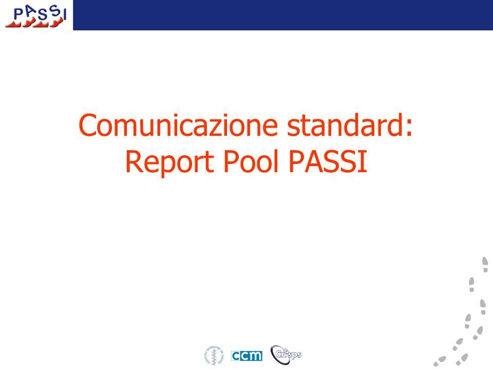 Comunicazione standard: Report Pool PASSI