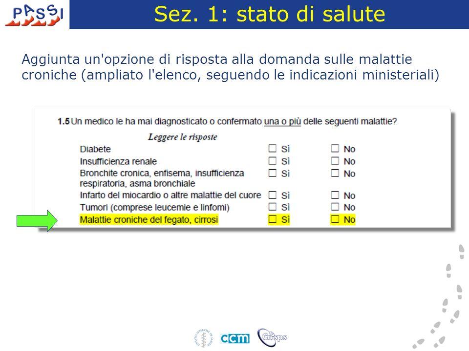 Sez.1: vaccinazione antinfluenzale A. Riformulazione delle domande sull influenza stagionale B.