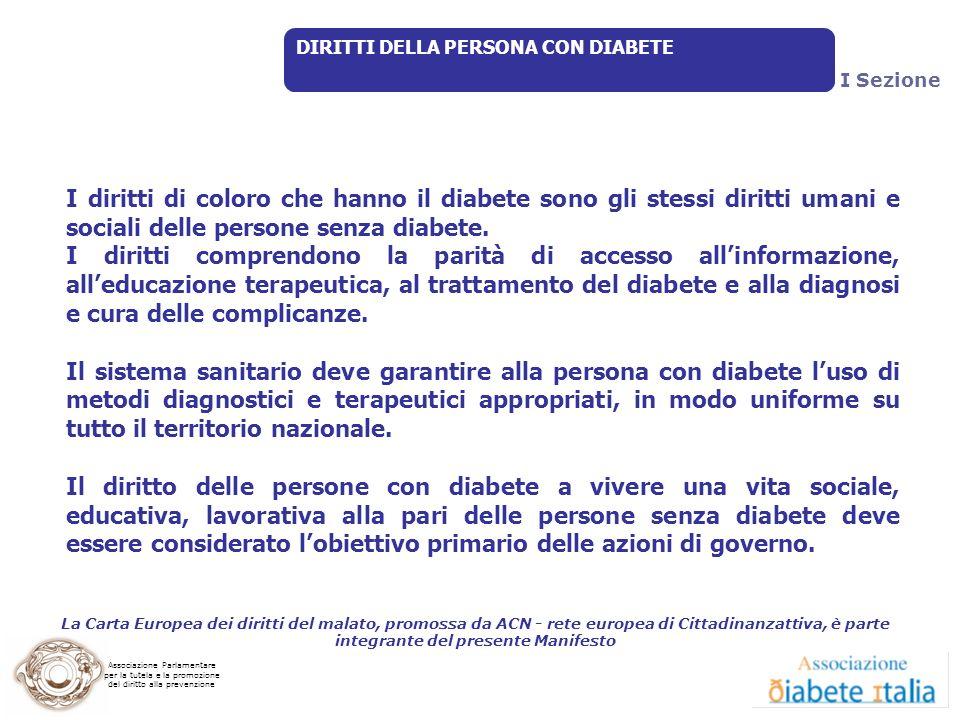 Associazione Parlamentare per la tutela e la promozione del diritto alla prevenzione I diritti di coloro che hanno il diabete sono gli stessi diritti