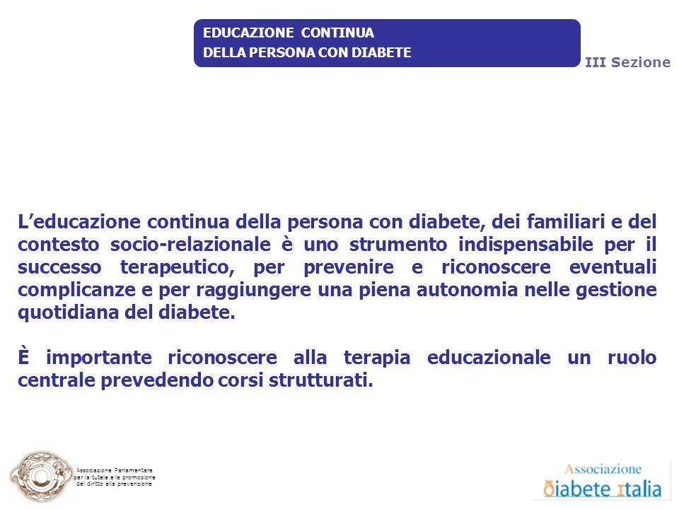 Associazione Parlamentare per la tutela e la promozione del diritto alla prevenzione EDUCAZIONE CONTINUA DELLA PERSONA CON DIABETE Leducazione continu