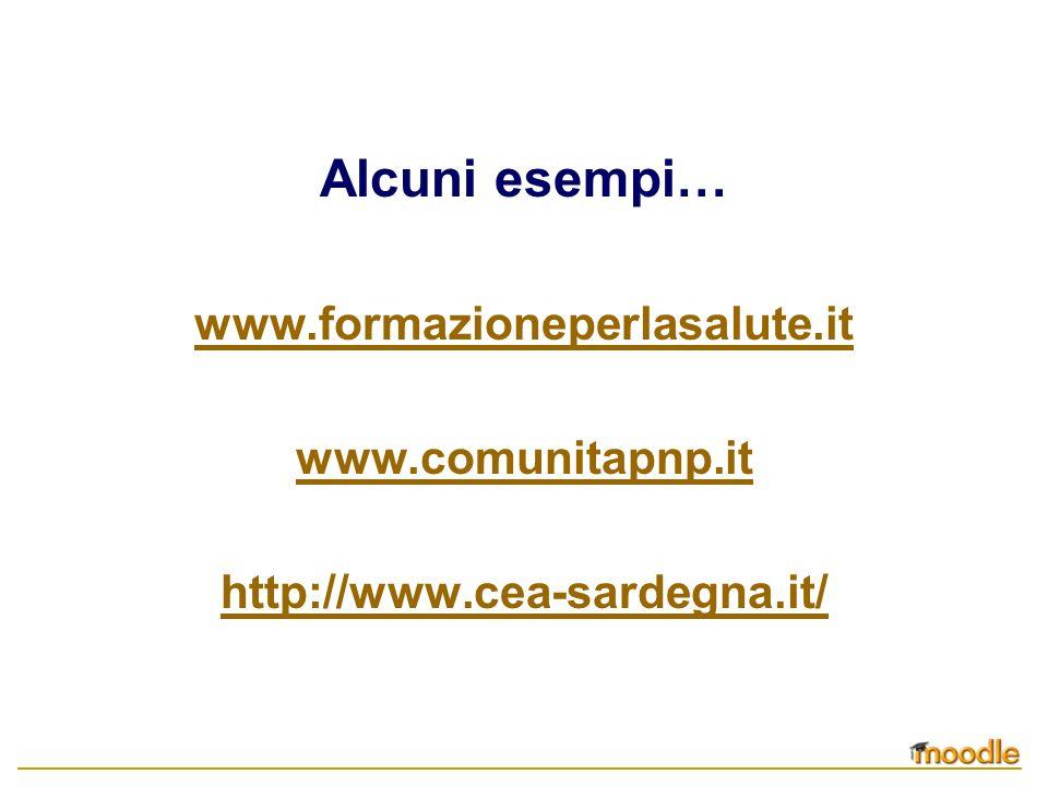 Alcuni esempi… www.formazioneperlasalute.it www.comunitapnp.it http://www.cea-sardegna.it/