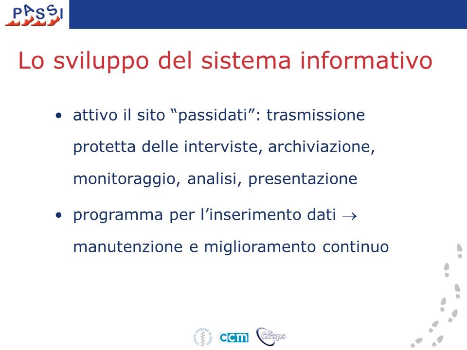 attivo il sito passidati: trasmissione protetta delle interviste, archiviazione, monitoraggio, analisi, presentazione programma per linserimento dati