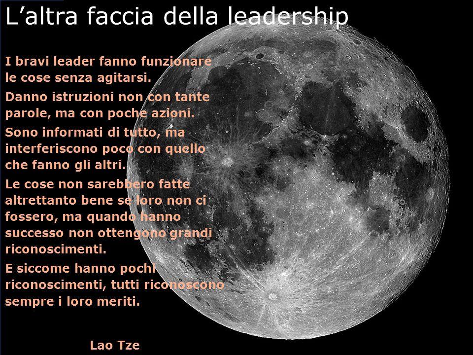 I bravi leader fanno funzionare le cose senza agitarsi.