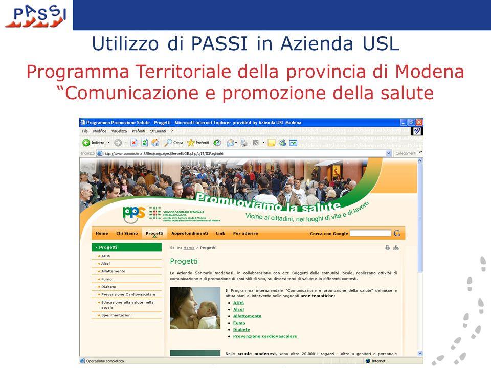 Utilizzo di PASSI in Azienda USL Programma Territoriale della provincia di Modena Comunicazione e promozione della salute