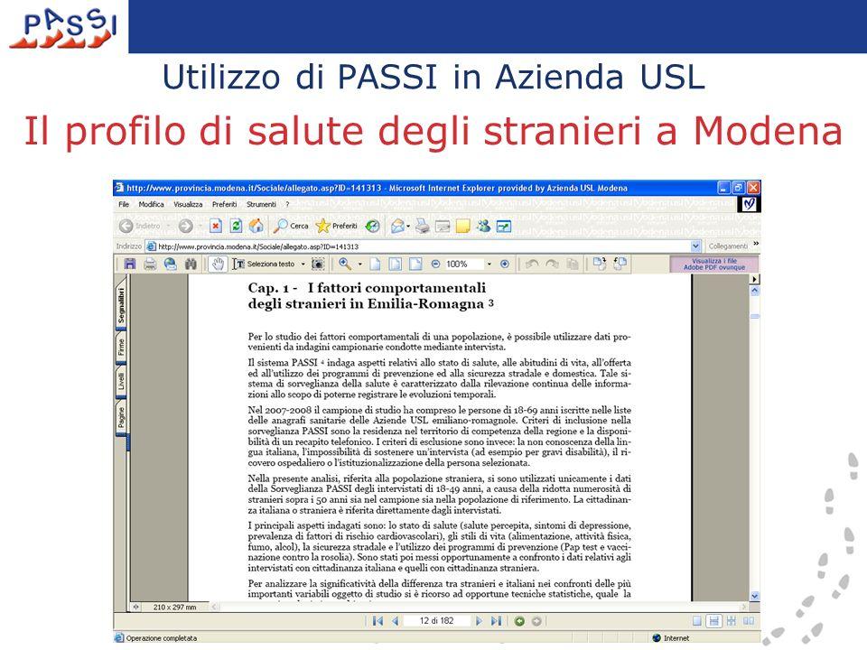 Utilizzo di PASSI in Azienda USL Il profilo di salute degli stranieri a Modena