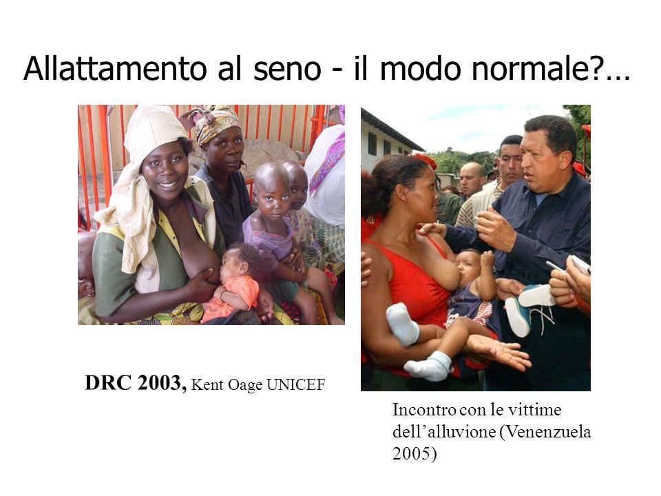 Allattamento al seno- il modo normale?… Incontro con le vittime dellalluvione (Venenzuela 2005) DRC 2003, Kent Oage UNICEF