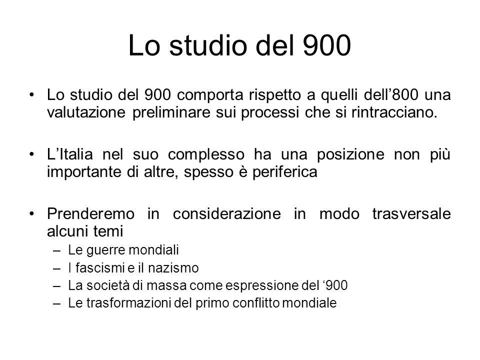 Lo studio del 900 Lo studio del 900 comporta rispetto a quelli dell800 una valutazione preliminare sui processi che si rintracciano. LItalia nel suo c