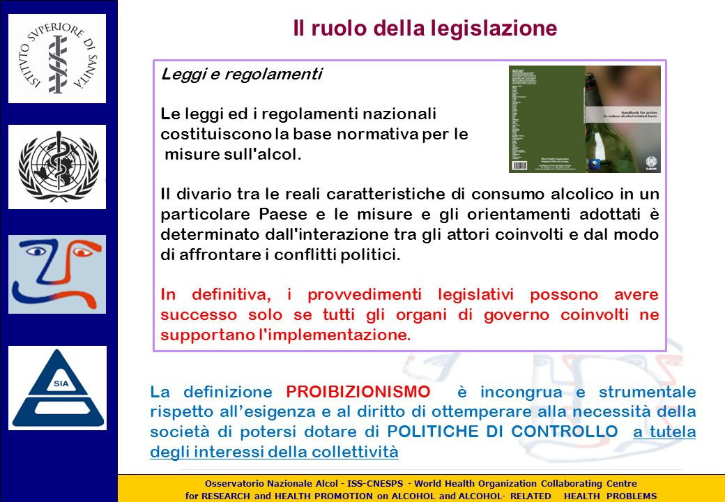 Osservatorio Nazionale Alcol - ISS-CNESPS - World Health Organization Collaborating Centre for RESEARCH and HEALTH PROMOTION on ALCOHOL and ALCOHOL- R