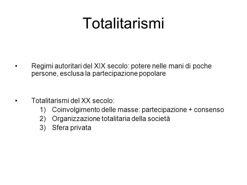 Totalitarismi Regimi autoritari del XIX secolo: potere nelle mani di poche persone, esclusa la partecipazione popolare Totalitarismi del XX secolo: 1)