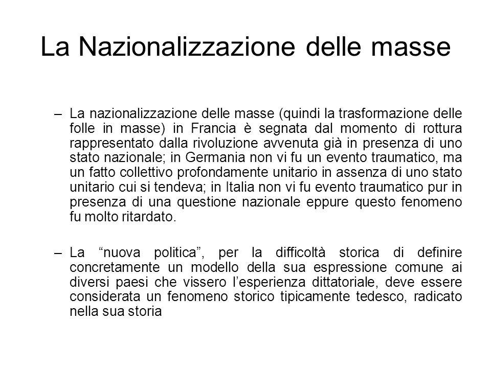 La Nazionalizzazione delle masse –La nazionalizzazione delle masse (quindi la trasformazione delle folle in masse) in Francia è segnata dal momento di
