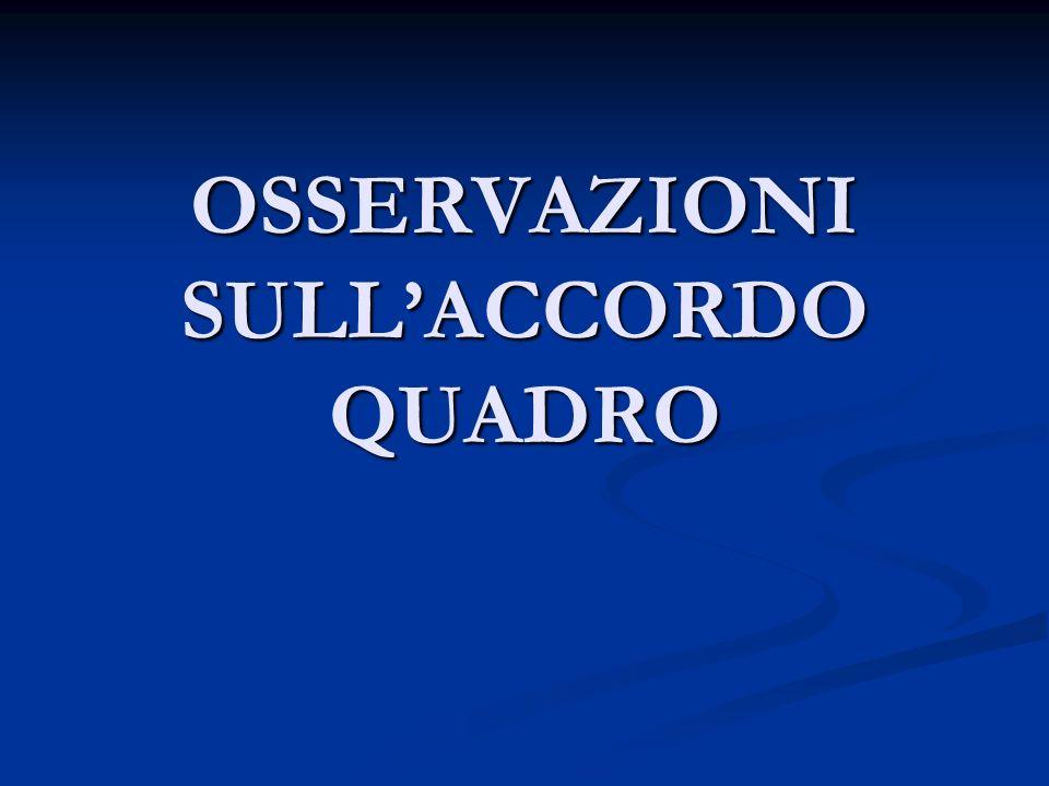 OSSERVAZIONI SULLACCORDO QUADRO
