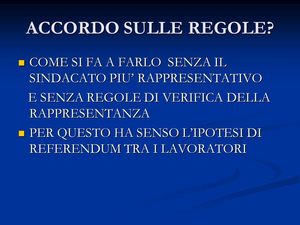 ACCORDO SULLE REGOLE.