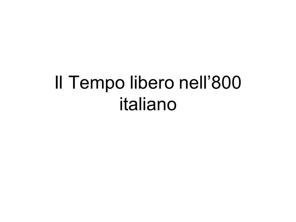 Il Tempo libero nell800 italiano