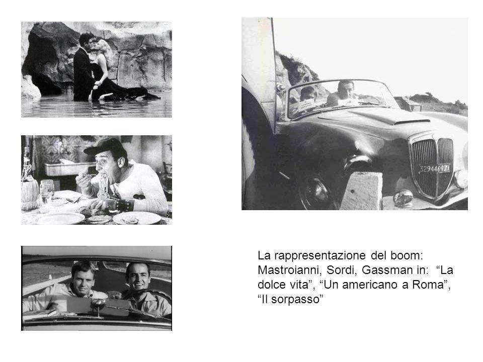 La rappresentazione del boom: Mastroianni, Sordi, Gassman in: La dolce vita, Un americano a Roma, Il sorpasso
