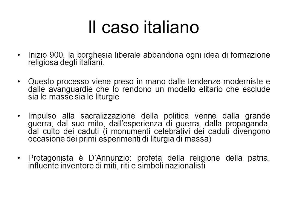 Il caso italiano Inizio 900, la borghesia liberale abbandona ogni idea di formazione religiosa degli italiani. Questo processo viene preso in mano dal