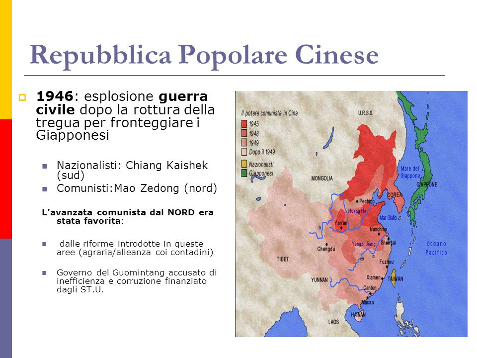 Repubblica Popolare Cinese 1946: esplosione guerra civile dopo la rottura della tregua per fronteggiare i Giapponesi Nazionalisti: Chiang Kaishek (sud