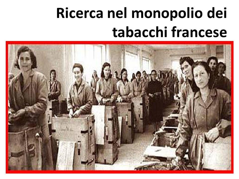 Ricerca nel monopolio dei tabacchi francese