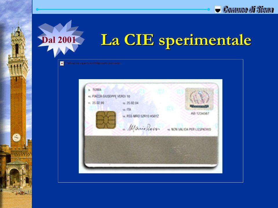 La CIE sperimentale Dal 2001