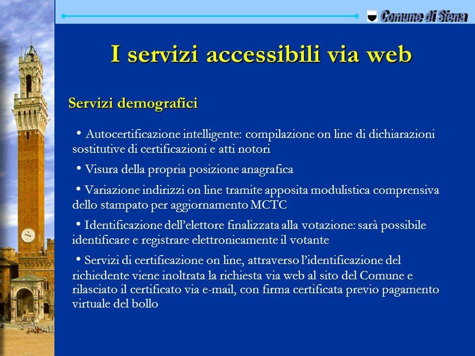 I servizi accessibili via web Autocertificazione intelligente: compilazione on line di dichiarazioni sostitutive di certificazioni e atti notori Visur