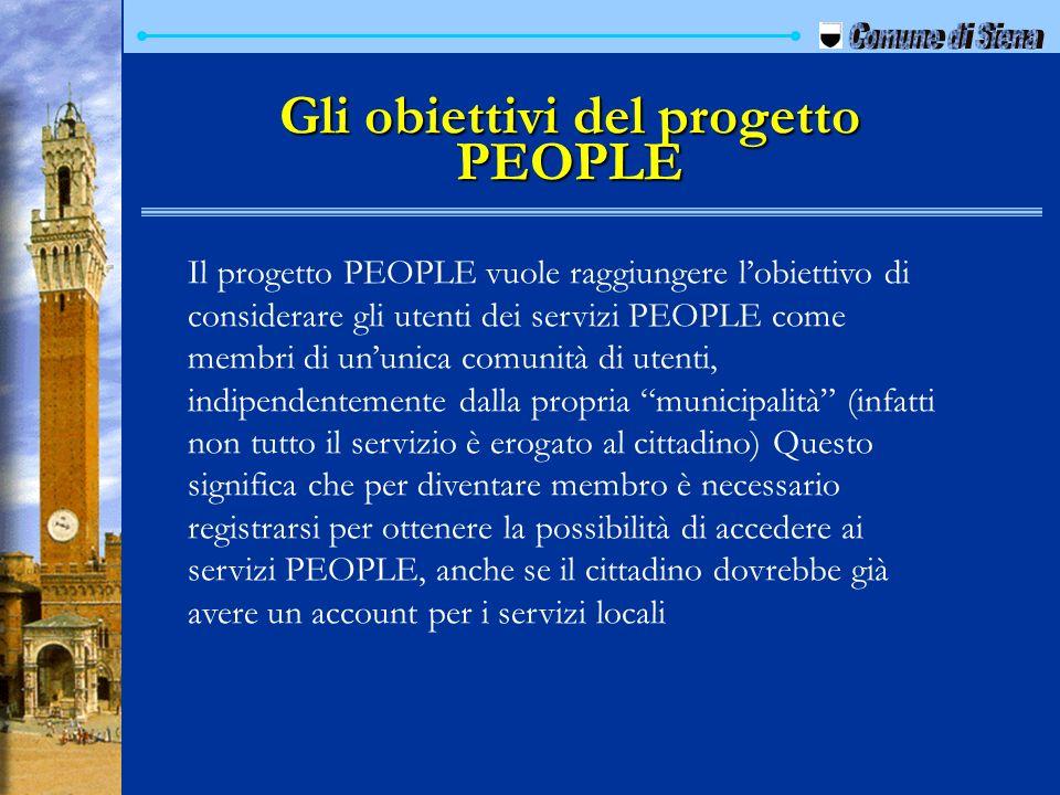 Gli obiettivi del progetto PEOPLE Il progetto PEOPLE vuole raggiungere lobiettivo di considerare gli utenti dei servizi PEOPLE come membri di ununica