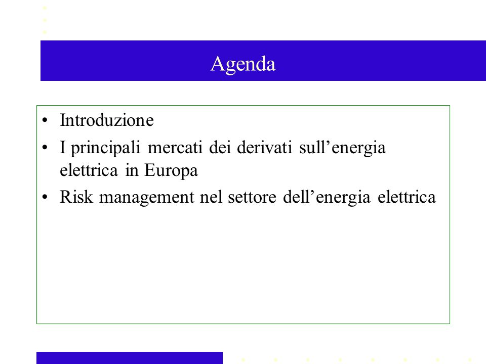 La struttura attuale del mercato The Nordic Power Exchange Eltermin Eloption Financial Contracts Hedging 1 day-3 years ahead Continuous trading Futures Forwards Options Elspot Physical Contracts Market Equilibrium 1 day ahead Asta Elbas hours ahead Cont.Trad e Elreg Regulating Balancing generation and consumption System Operating Service during real time The TSOs