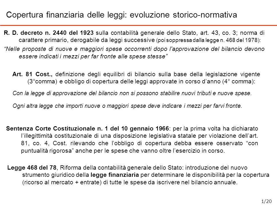 Art. 81 Cost., definizione degli equilibri di bilancio sulla base della legislazione vigente (3°comma) e obbligo di copertura delle leggi approvate in