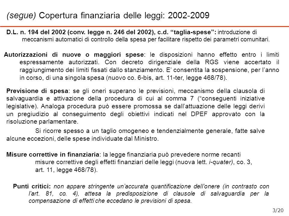 D.L. n. 194 del 2002 (conv. legge n. 246 del 2002), c.d. taglia-spese: introduzione di meccanismi automatici di controllo della spesa per facilitare r