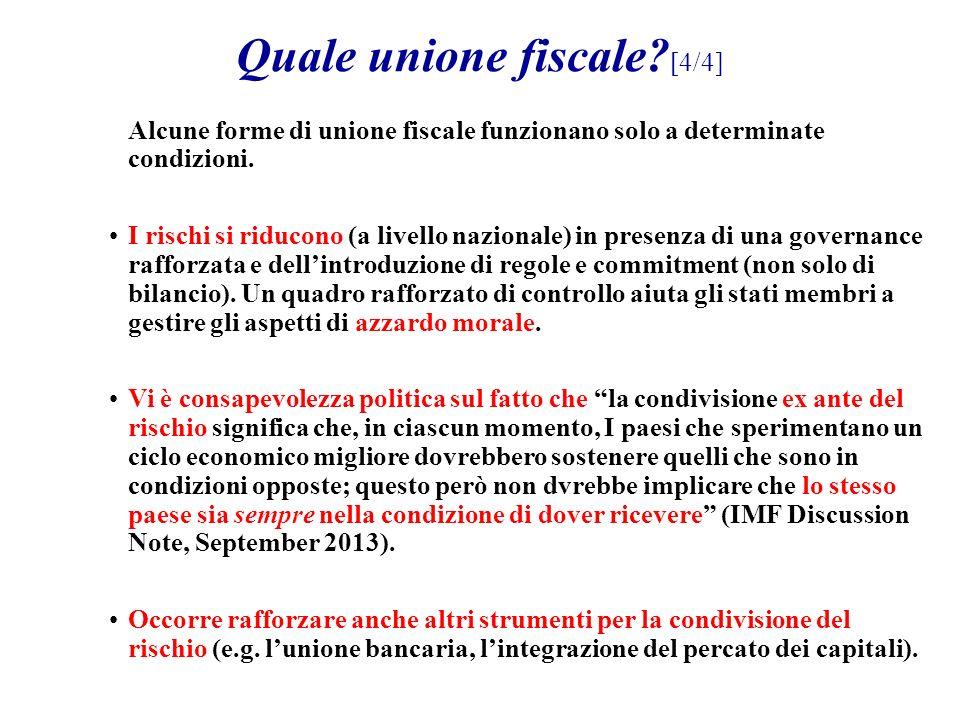 Alcune forme di unione fiscale funzionano solo a determinate condizioni.