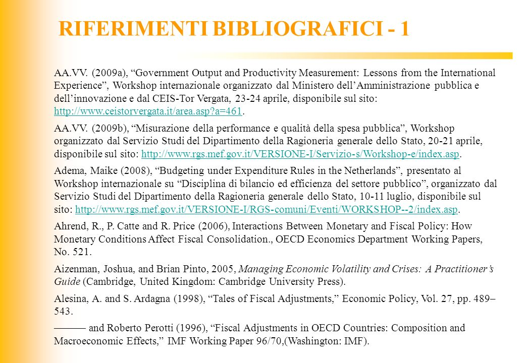 JIQ RIFERIMENTI BIBLIOGRAFICI - 1 AA.VV. (2009a), Government Output and Productivity Measurement: Lessons from the International Experience, Workshop