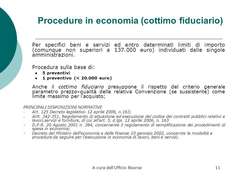 A cura dell'Ufficio Risorse10 Mercato Elettronico (sottosoglia) Lart. 1, comma 450, della Legge 27/12/2006 n. 296 prevede che le amministrazioni stata