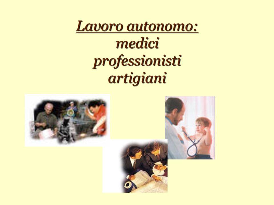 Lavoro autonomo: medici professionisti artigiani