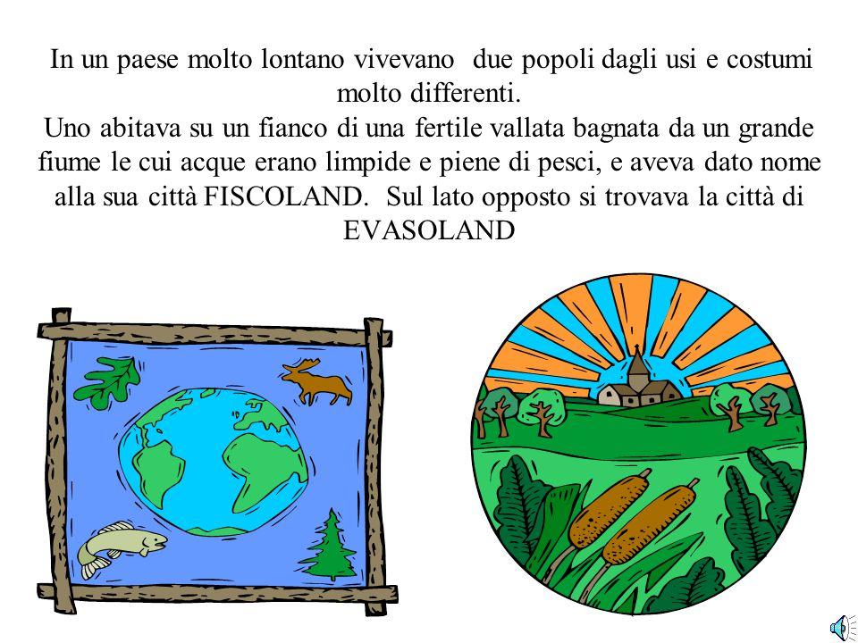 La Storia Di FISCOBALDO ED EVASORPRIMO Favola ideata e scritta da Francesco Tudini