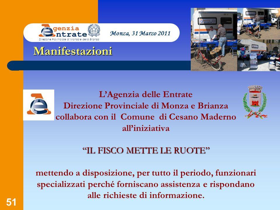 51 IL FISCO METTE LE RUOTE LAgenzia delle Entrate Direzione Provinciale di Monza e Brianza collabora con il Comune di Cesano Maderno alliniziativa IL