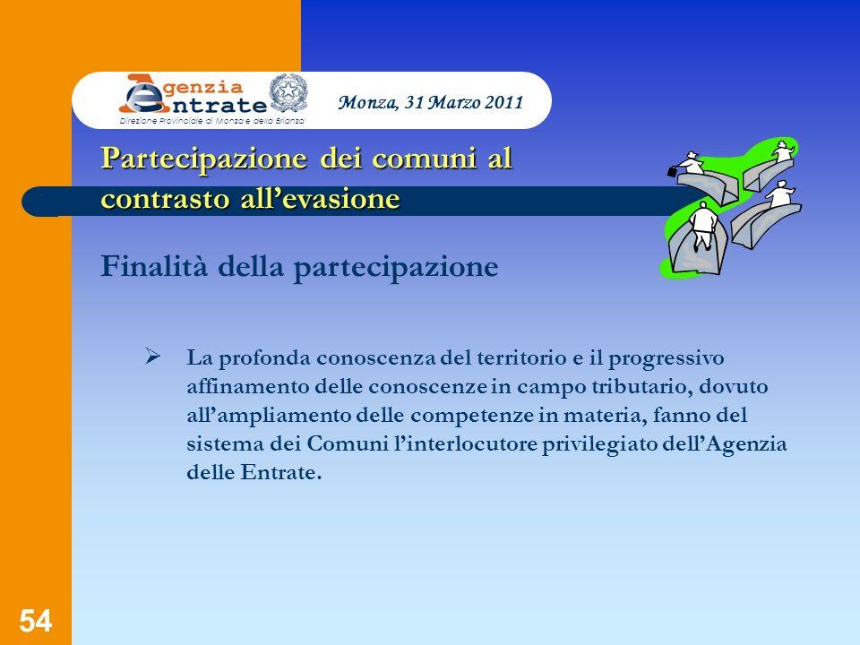 54 Presentazione a cura di Salvatore Pagano Partecipazione dei comuni al contrasto allevasione Finalità della partecipazione La profonda conoscenza de