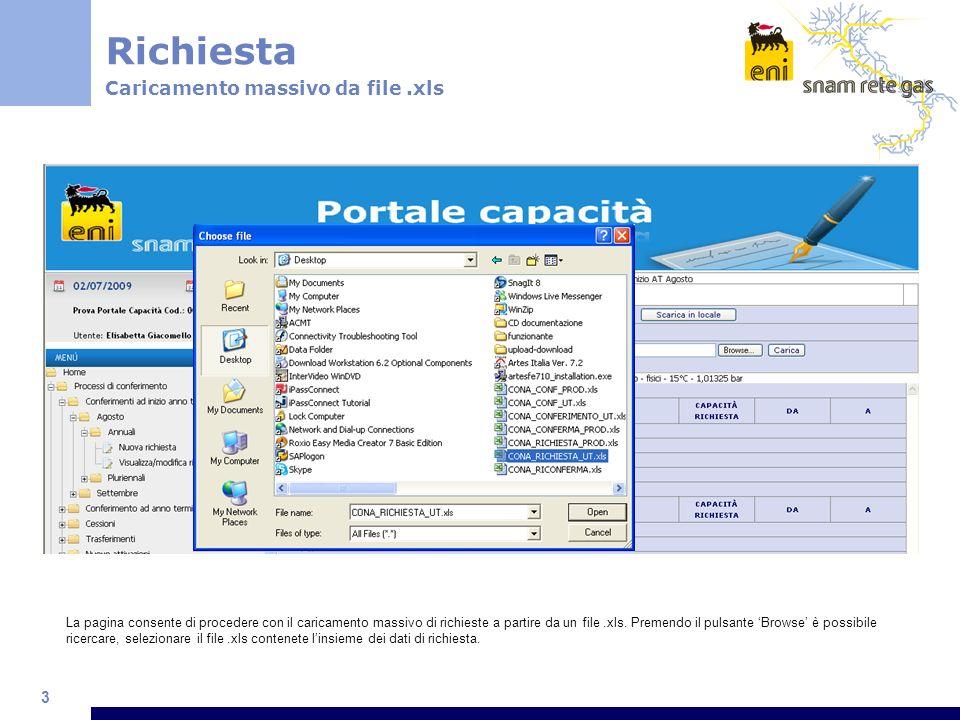 3 Richiesta Caricamento massivo da file.xls La pagina consente di procedere con il caricamento massivo di richieste a partire da un file.xls.
