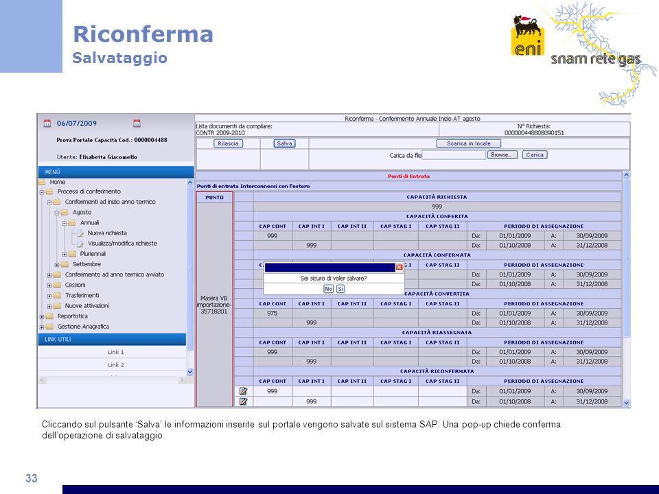 33 Cliccando sul pulsante Salva le informazioni inserite sul portale vengono salvate sul sistema SAP.