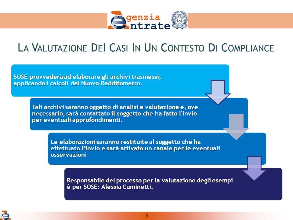 5 SOSE provvederà ad elaborare gli archivi trasmessi, applicando i calcoli del Nuovo Redditometro.