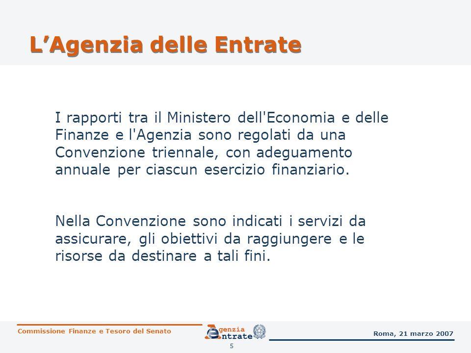 5 LAgenzia delle Entrate I rapporti tra il Ministero dell'Economia e delle Finanze e l'Agenzia sono regolati da una Convenzione triennale, con adeguam