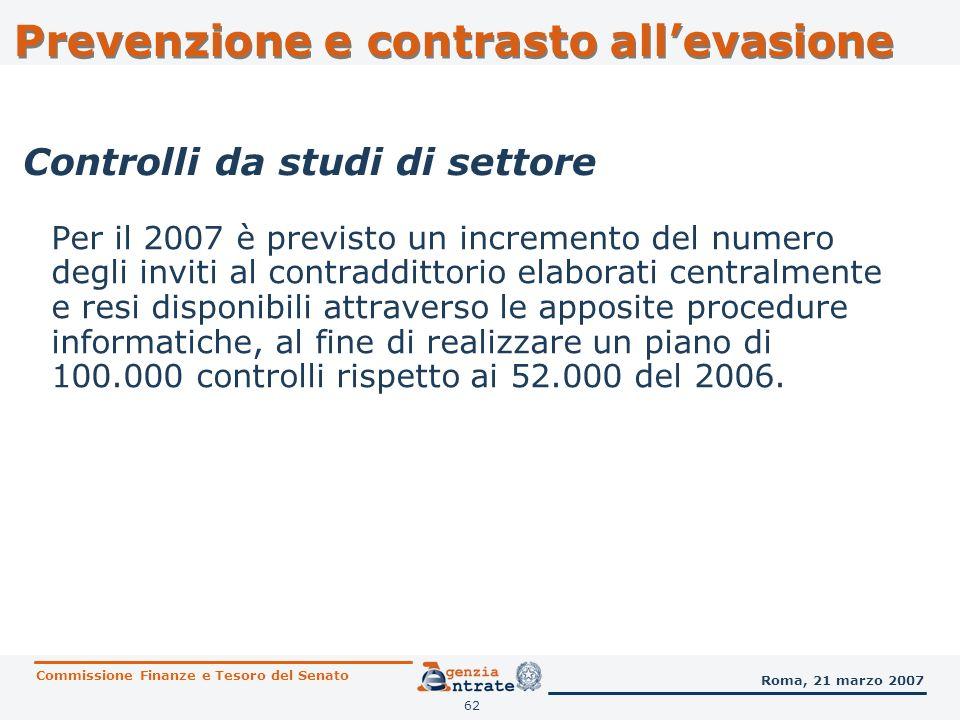 62 Per il 2007 è previsto un incremento del numero degli inviti al contraddittorio elaborati centralmente e resi disponibili attraverso le apposite pr