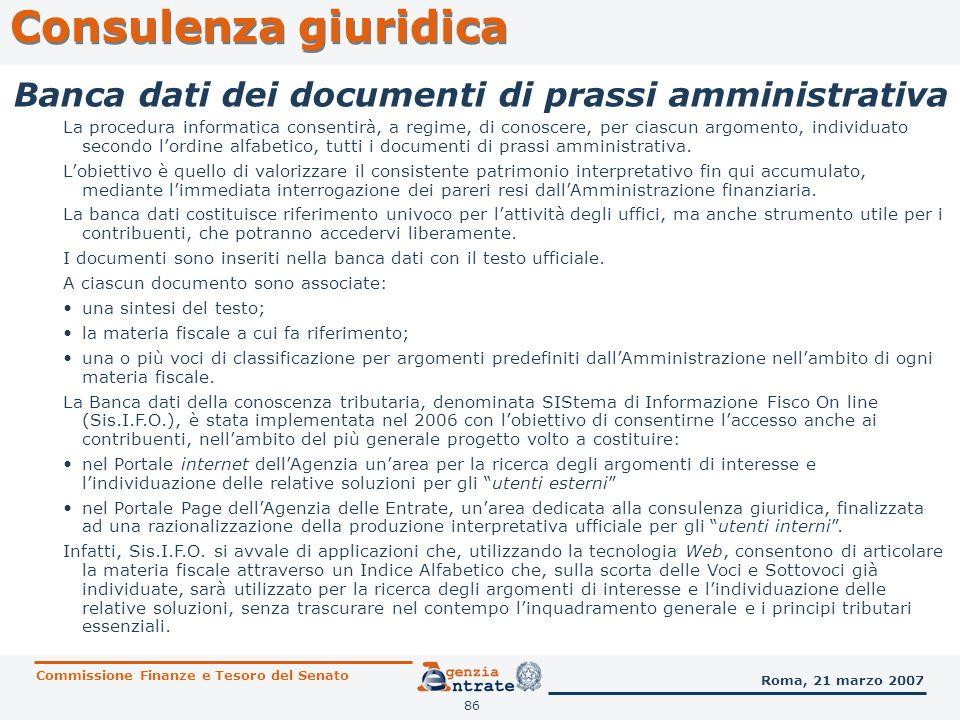 86 Consulenza giuridica Commissione Finanze e Tesoro del Senato Roma, 21 marzo 2007 Banca dati dei documenti di prassi amministrativa La procedura inf