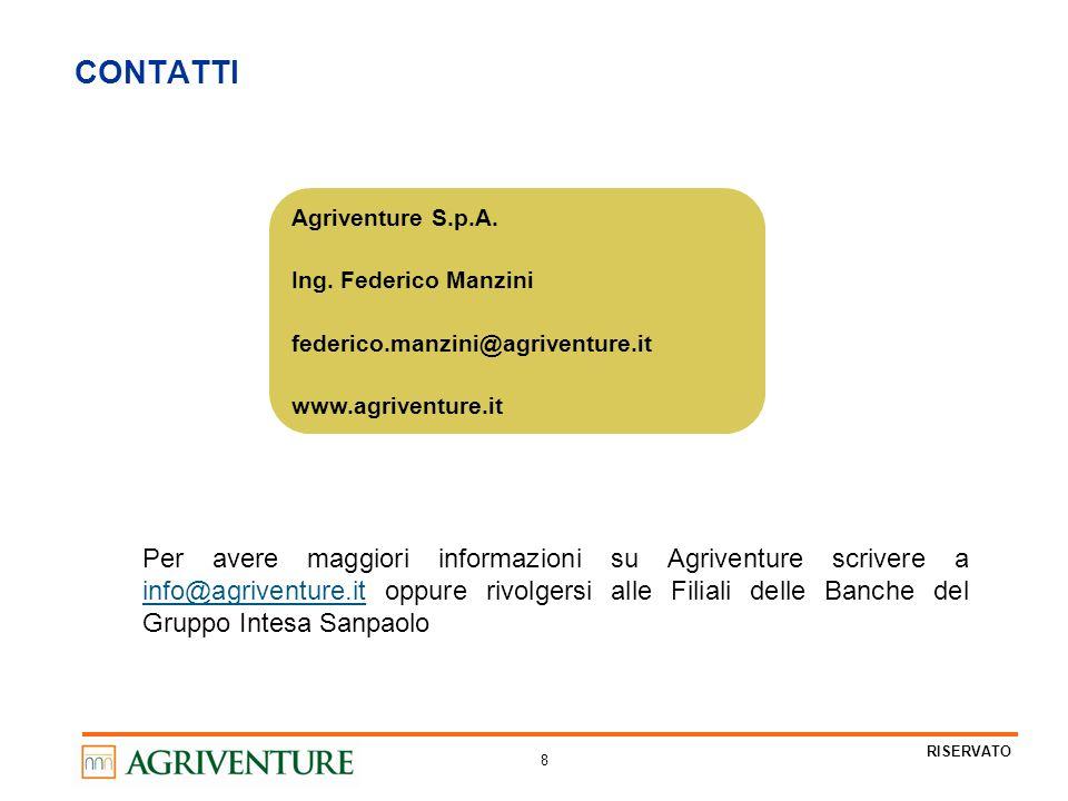 8 RISERVATO CONTATTI Agriventure S.p.A. Ing. Federico Manzini federico.manzini@agriventure.it www.agriventure.it Per avere maggiori informazioni su Ag